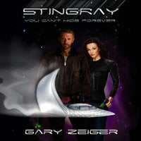 Stingray - You Can't Hide Forever - Gary Zeiger