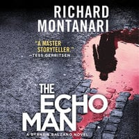 The Echo Man - Richard Montanari