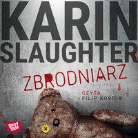 Slaughter Karin - Zbrodniarz
