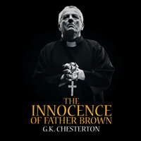 The Innocence of Father Brown - G. K. Chesteron