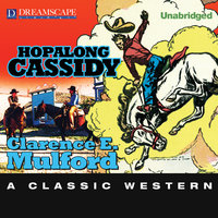 Hopalong Cassidy - Clarence E. Mulford