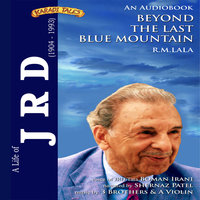 A Life of JRD - Beyond the Last Blue Mountain - R.M. Lala
