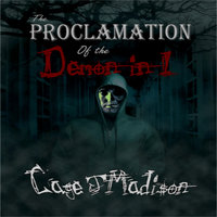 The Proclamation of the Demon in I - Cage J. Madison