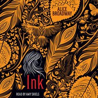 Ink - Alice Broadway