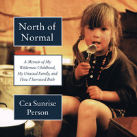 North of Normal - Cea Sunrise Person