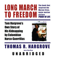 Long March to Freedom - Thomas R. Hargrove