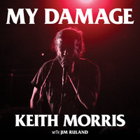 My Damage - Jim Ruland,Keith Morris