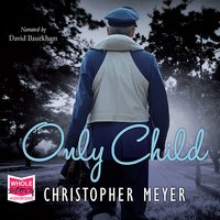 Only Child - Christopher Meyer