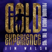 Gold Experience - Jim Walsh