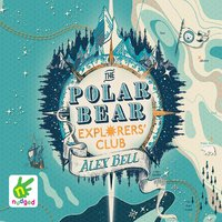 The Polar Bear Explorers' Club - Alex Bell