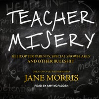 Teacher Misery - Jane Morris