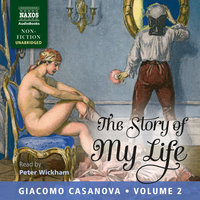 The Story of My Life, Volume 2 - Giacomo Casanova