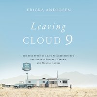Leaving Cloud 9 - Ericka Andersen