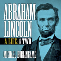 Abraham Lincoln Vol 2 - Michael Burlingame