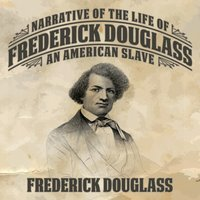 Narrative of the Life Frederick Douglass - Frederick Douglas