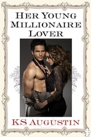 Her Young Millionaire Lover - K.S. Augustin