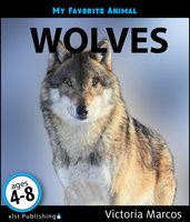 My Favorite Animal: Wolves - Victoria Marcos