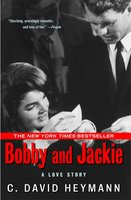 Bobby and Jackie - C. David Heymann