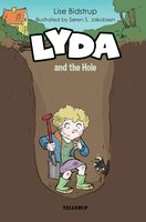 Lyda and the Hole - Lise Bidstrup