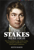 The Stakes were High - Keith Baker