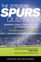 The 2015/2016 Spurs Quiz and Fact Book - Chris Cowlin