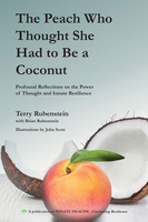 The Peach Who Thought She Had to Be a Coconut - Terry Rubenstein