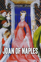 Joan of Naples - Alexandre Dumas