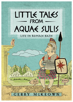 Little Tales of Aquae Sulis - Gerry McKeown