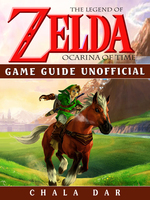 Legend of Zelda Ocarina of Time Game Guide Unofficial - Chala Dar