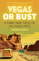 Vegas or Bust - Johnny Kampis
