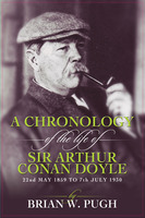 A Chronology Of The Life of Arthur Conan Doyle - Brian W. Pugh