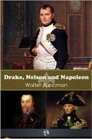 Drake, Nelson and Napoleon - Walter Runciman