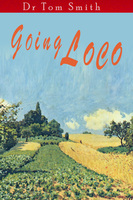 Going Loco - Tom Smith