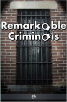 Remarkable Criminals - Harry Brodribb Irving