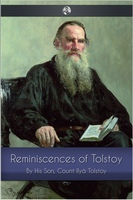 Reminiscences of Tolstoy - Count Ilya Tolstoy