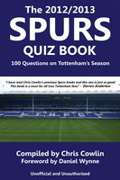 The 2012/2013 Spurs Quiz Book - Chris Cowlin