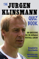 The Jürgen Klinsmann Quiz Book - Chris Cowlin
