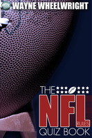 The NFL Rules Quiz Book - Wayne Wheelwright