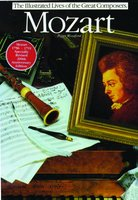 Mozart: The Illustrated Lives Of The Great Composers - Peggy Woodford