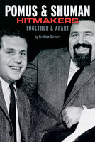 Pomus & Shuman: Hitmakers Together & Apart - Graham Vickers