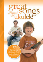 Great Songs arranged for Ukulele - Music Sales