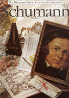 The Illustrated Lives of the Great Composers: Schumann - Tim Dowley