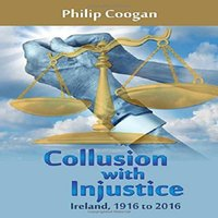 Collusion with Injustice - Philip Coogan