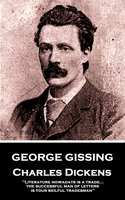 Charles Dickens - George Gissing