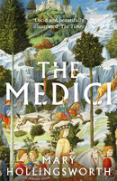 The Medici - Mary Hollingsworth