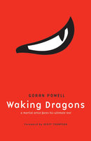 Waking Dragons - Goran Powell