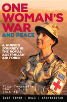 One Woman's War and Peace - Sharon Bown