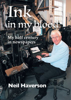 Ink in my Blood - Neil Haverson