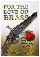 For the Love of Brass - Gary London