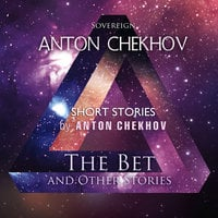 summary of anton chekhov's the bet This one-page guide includes a plot summary and brief analysis of the bet by anton chekov the bet summary anton chekhov the bet.